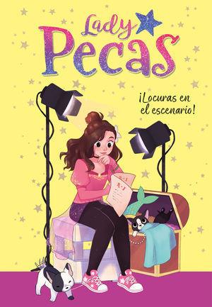 LADY PECAS 2. ¡ LOCURAS EN EL ESCENARIO !