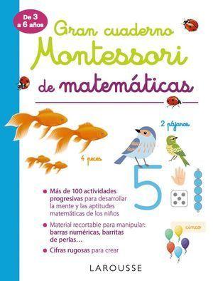 GRAN CUADERNO MONTESSORI 3 - 6 AÑOS DE MATEMÁTICAS
