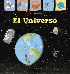 MINI LAROUSSE: EL UNIVERSO