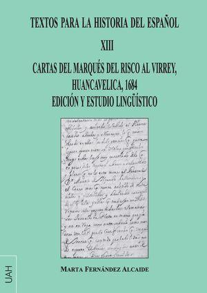 TEXTOS PARA LA HISTORIA DEL ESPAÑOL XIII