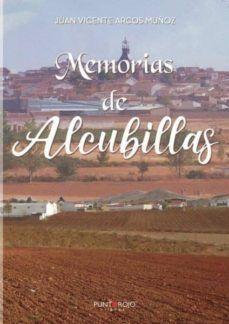 MEMORIAS DE ALCUBILLAS