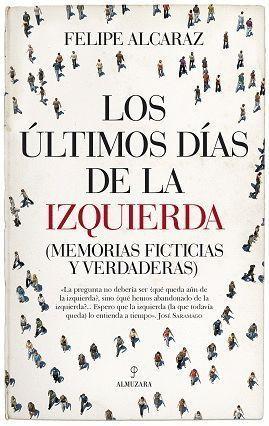 ÚLTIMOS DÍAS DE LA IZQUIERDA, LOS