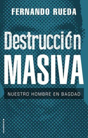 DESTRUCCIÓN MASIVA