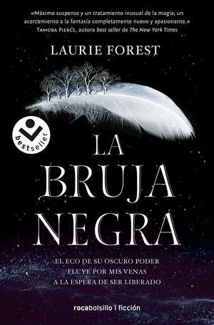 LA BRUJA NEGRA. LAS CRÓNICAS DE LA BRUJA 1