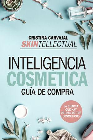 SKINTELLECTUAL. INTELIGENCIA COSMÉTICA (BOLSILLO)