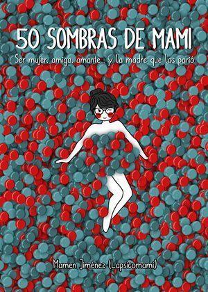 50 SOMBRAS Y LUCES DE MAMI