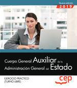 EJERCICIO PRACTICO (TURNO LIBRE) 2019 CUERPO GENERAL AUXILIAR DE LA ADMINISTRACION GENERAL DEL ESTADO