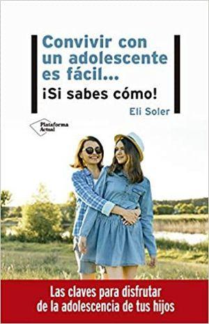CONVIVIR CON UN ADOLESCENTE ES FÁCIL