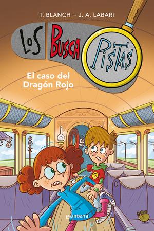 LOS BUSCAPISTAS 11. EL CASO DEL DRAGON ROJO