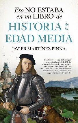 ESO NO ESTABA EN MI LIBRO DE HISTORIA DE LA EDAD MEDIA