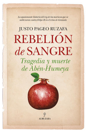 REBELION DE SANGRE TRAGEDIA Y MUERTE DE ABEN HUMEVA