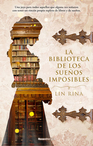 BIBLIOTECA DE LOS SUEÑOS IMPOSIBLES, LA