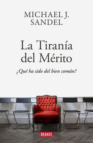 TIRANIA DEL MERITO, LA