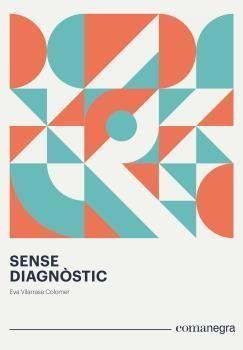 SENSE DIAGNÒSTIC