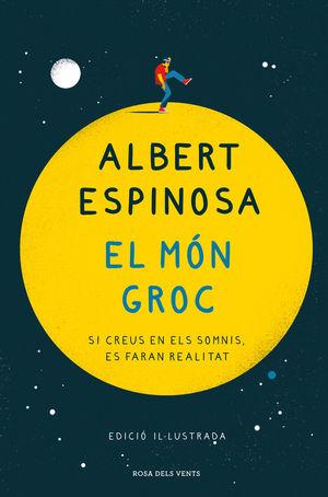 EL MÓN GROC (EDICIÓ IL·LUSTRADA COMMEMORATIVA 15 ANIVERSARI)