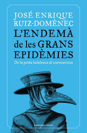 ENDEMA DE LES GRANS EPIDEMIES, L'