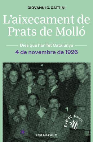 L'AIXECAMENT DE PRATS DE MOLLÓ