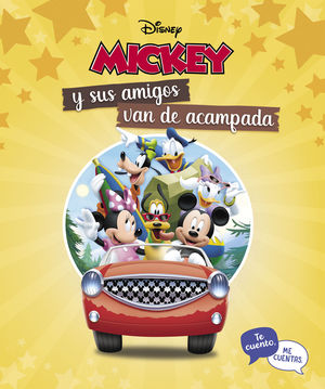 MICKEY Y SUS AMIGOS VAN DE CAMPING. TE CUENTO, ME CUENTAS
