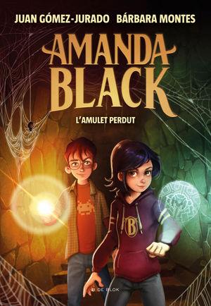 L'AMULET PERDUT. CATALAN (AMANDA BLACK 2)