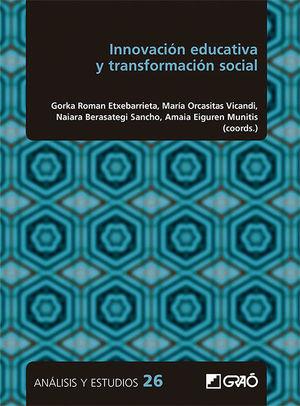 INNOVACIÓN EDUCATIVA Y TRANSFORMACIÓN SOCIAL