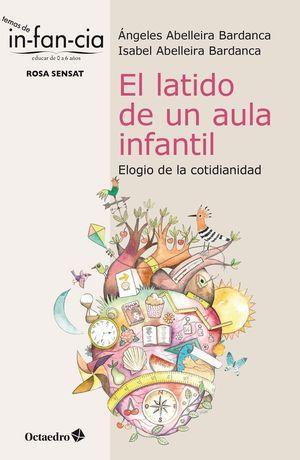 EL LATIDO DE UN AULA INFANTIL