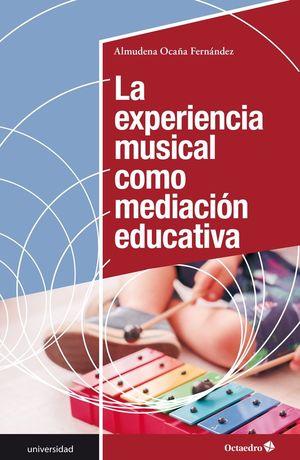 EXPERIENCIA MUSICAL COMO MEDIACIÓN EDUCATIVA, LA