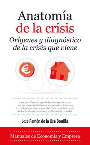 ANATOMIA DE LA CRISIS