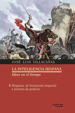 HISPANIA: DE FORMACIÓN IMPERIAL A SISTEMA DE PODERES VOL.4