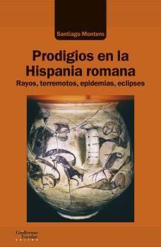 PRODIGIOS EN LA HISPANIA ROMANA