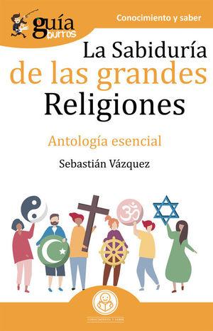 GUÍABURROS LA SABIDURÍA DE LAS GRANDES RELIGIONES