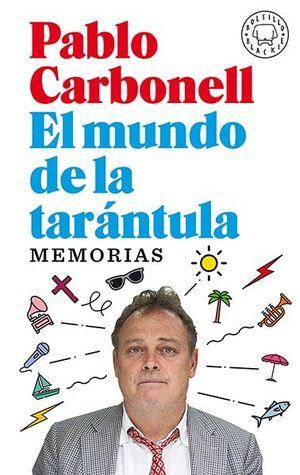 EL MUNDO DE LA TARÁNTULA