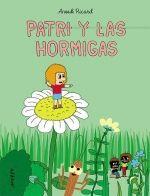 PATRI Y LAS HORMIGAS