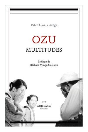 OZU, MULTITUDES