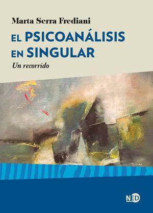 PSICOANÁLISIS EN SINGULAR, EL