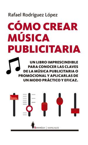 CÓMO CREAR MÚSICA PUBLICITARIA