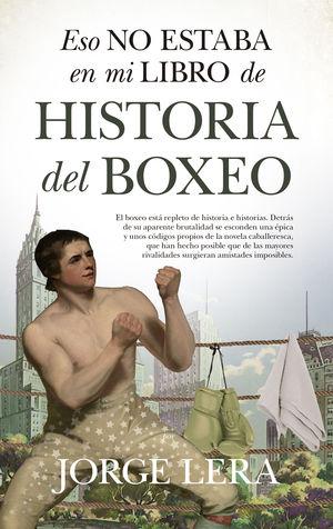 ESO NO ESTABA EN MI LIBRO DE HISTORIA DEL BOX...