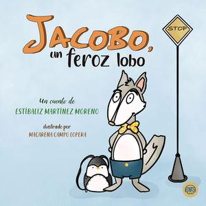 JACOBO, UN FEROZ LOBO