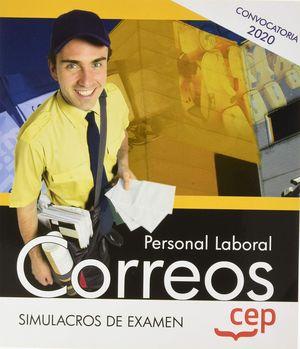 PERSONAL LABORAL 2020. CORREOS. SIMULACROS DE EXAMEN CEP