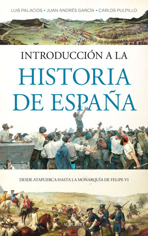 INTRODUCCION A LA HISTORIA DE ESPAÑA