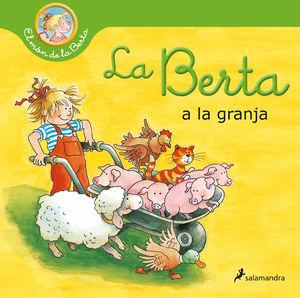 LA BERTA A LA GRANJA (EL MÓN DE LA BERTA)