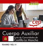 2021 CUERPO AUXILIAR. JUNTA DE COMUNIDADES DE CASTILLA LA MANCHA. TEMARIO III