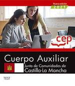 2021 CUERPO AUXILIAR. JUNTA DE COMUNIDADES DE CASTILLA LA MANCHA. TEST