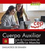 2021 CUERPO AUXILIAR. JUNTA DE COMUNIDADES DE CASTILLA LA MANCHA. SIMULACROS EXAMEN