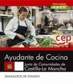 2021 AYUDANTE DE COCINA JCCM. SIMULACROS EXAMEN
