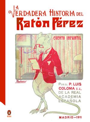 LA VERDADERA HISTORIA DEL RATÓN PÉREZ