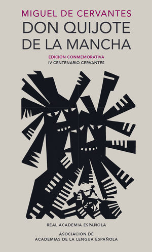 DON QUIJOTE DE LA MANCHA CONMEMORATIVA IV CENTENARIO RAE