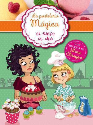 LA PASTELERIA MAGICA 1. EL SUEÑO DE MEG