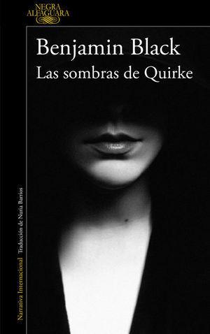 SOMBRAS DE QUIRKE (QUIRKE 7) LAS