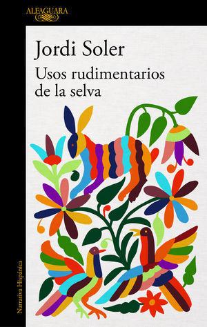 USOS RUDIMENTARIOS DE LA SELVA