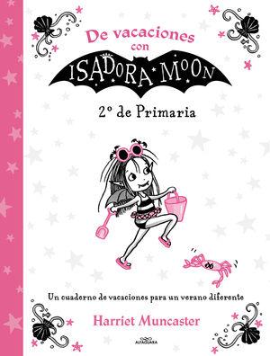 DE VACACIONES CON ISADORA MOON (2º DE PRIMARIA)